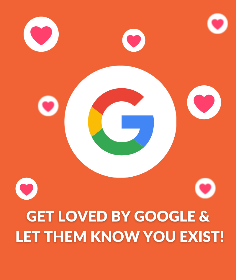 Get Loved By Google